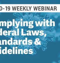COVID-19: Webinar Q&A July 29, 2020 – Preventing and Managing COVID-19 in the Workplace